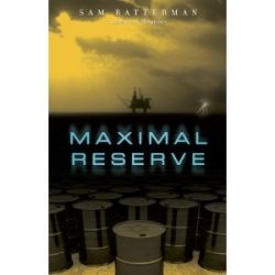 Book Review: Maximal Reserve by Sam Batterman