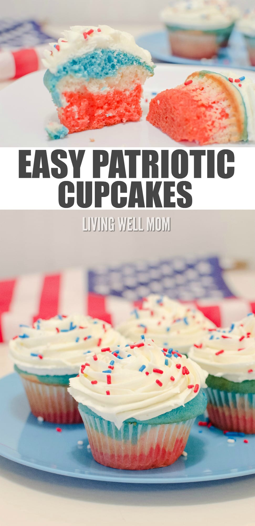 Delightful Patriotic Cupcakes are easy to make and perfectly red-white-and-blue festive for any 4th of July or Memorial Day party! This recipe is simple enough kids can help - you don't have to be an expert baker!