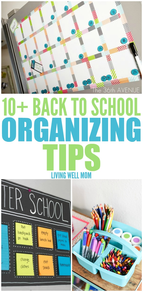 10+ Back to School Organizing Tips - simplify life for the whole family with one or more of these mom-approved organization ideas.