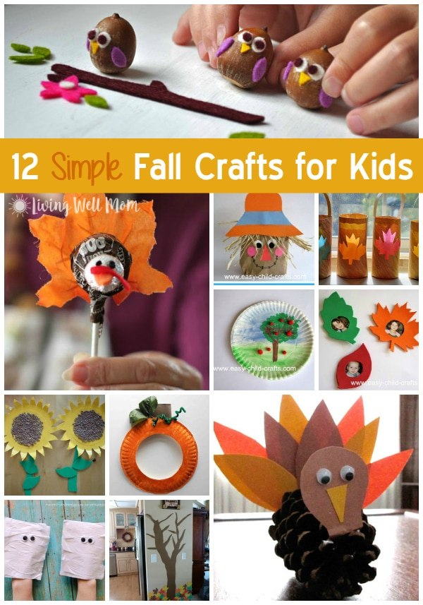 12 simple fall crafts for kids living well mom for Simple fall crafts for kids