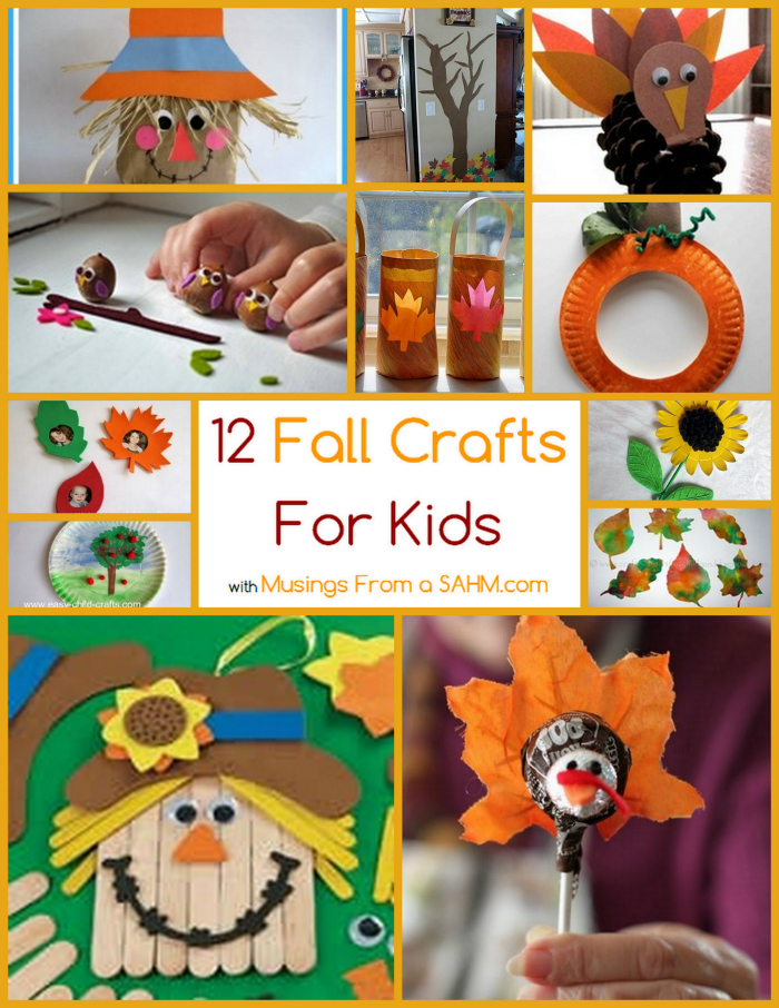 12 fall crafts for kids musings from a stay at home mom for Fall crafts for preschoolers pinterest