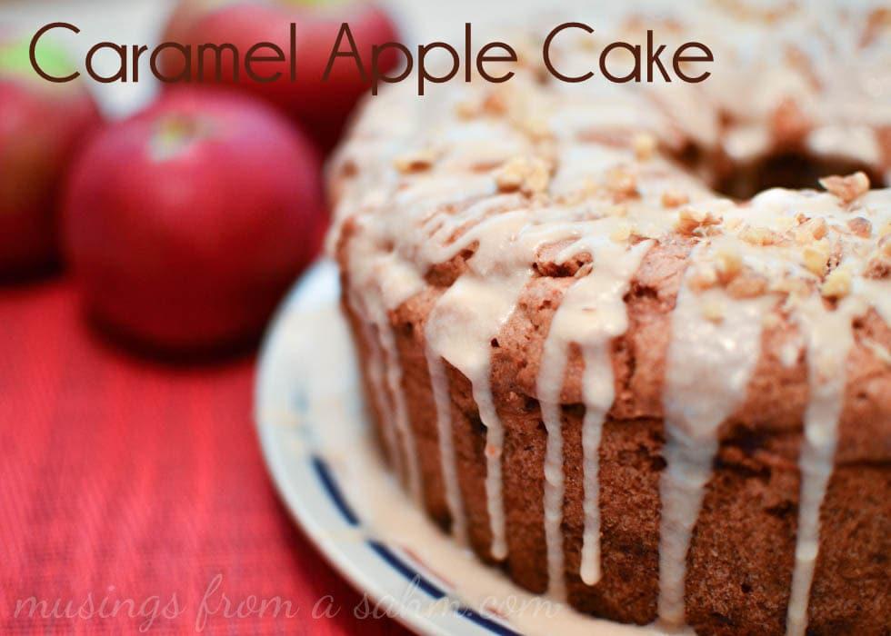 Caramel Apple Cake - Living Well Mom