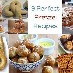 9 Perfect Pretzel Recipes