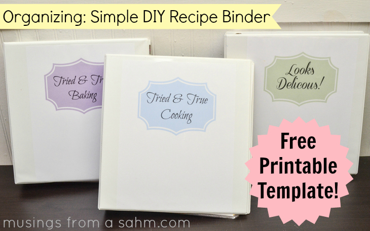 A simple diy recipe binder with free printables for Homemade cookbooks template