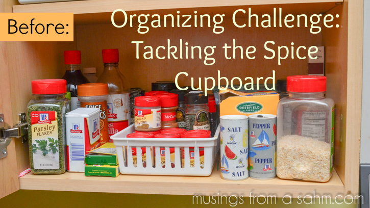 Organizing Challenge Tackling The Spice Cupboard