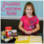 Stuffed Crescent Rolls {Cooking with Kids}