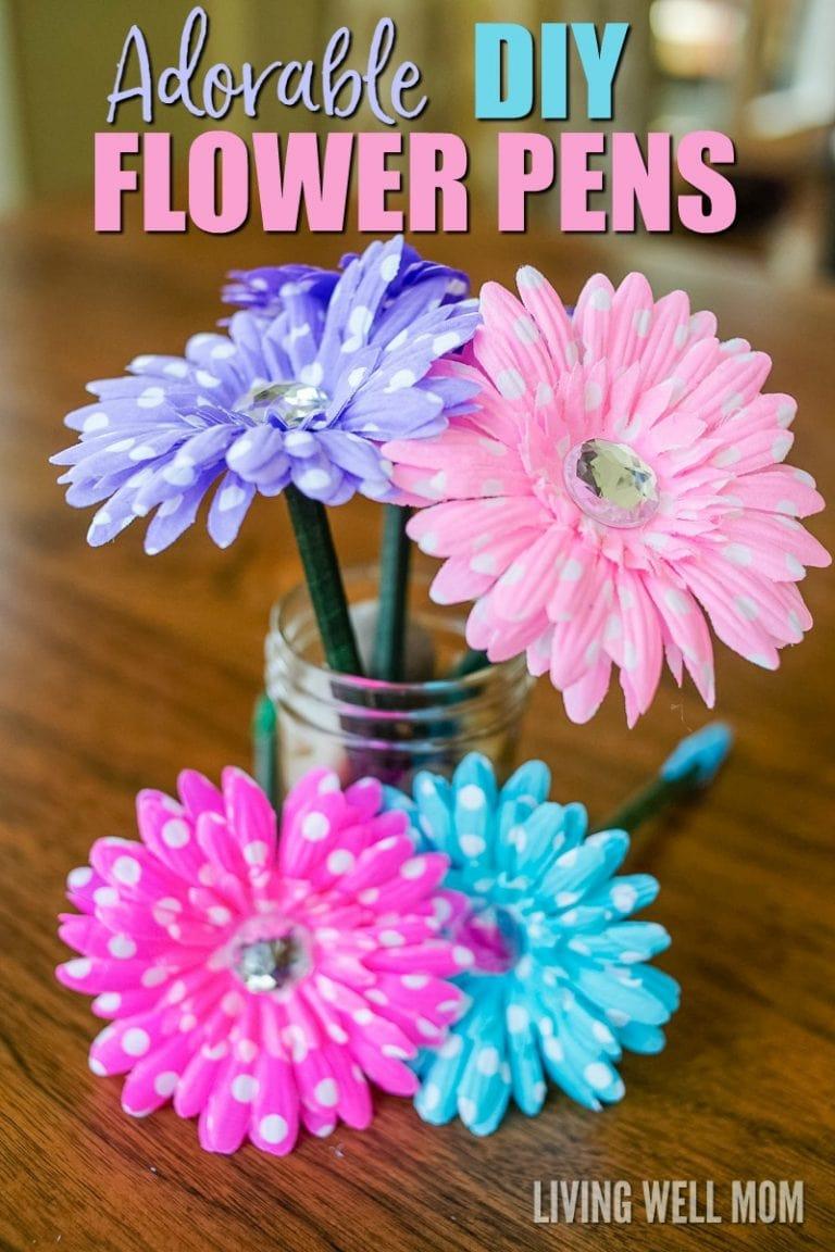 Adorable DIY Flower Pens - Living Well Mom