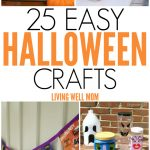 Get inspired by these 25 Easy Halloween Crafts.