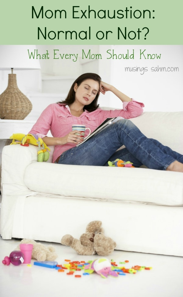 Is Mom Exhaustion Normal or Not? Here's what every mom should know...