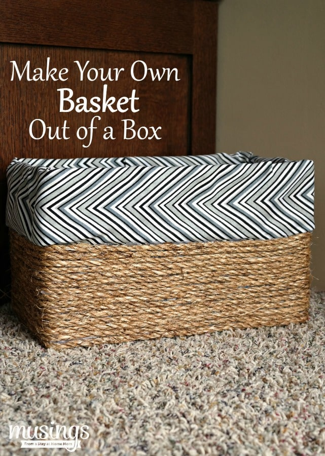 Make Your Own Basket Out of a Box - Living Well Mom