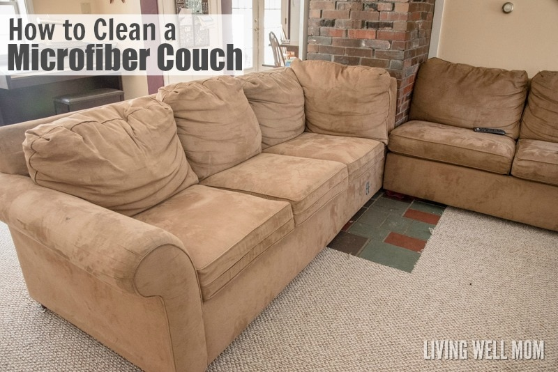 Got Microfiber Here S How To Clean A Couch Without Fancy Cleaning Supplies Plus