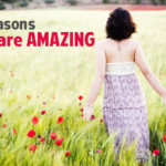 11 Reasons You are Amazing #WeighThis