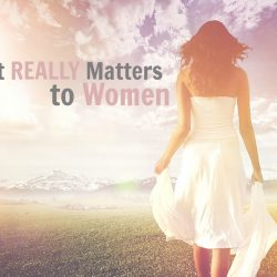 What Really Matters to Women