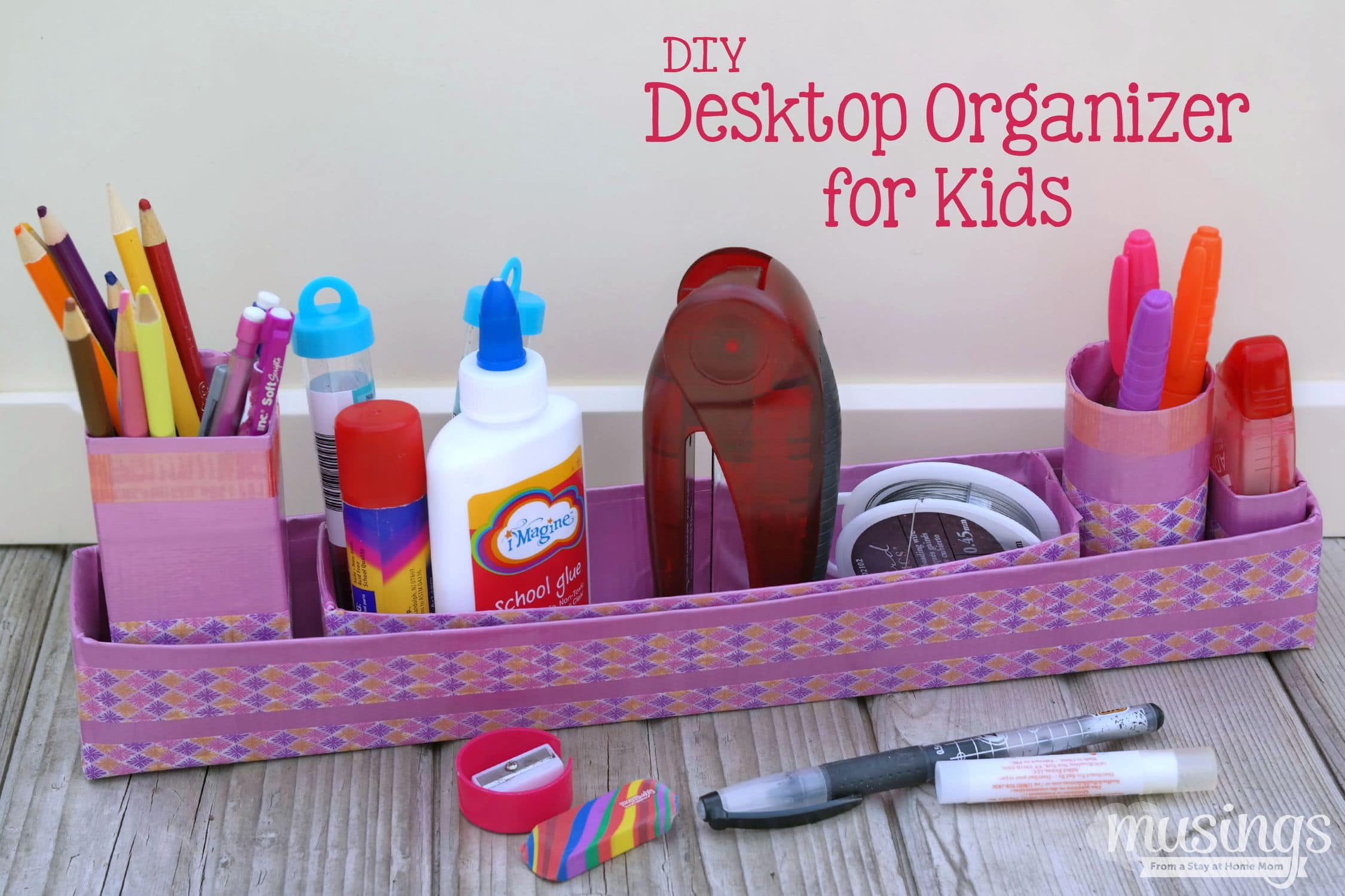 Diy desktop organizer for kids musings from a stay at - Desk organizer diy ...
