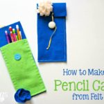How to Make a Pencil Case from Felt