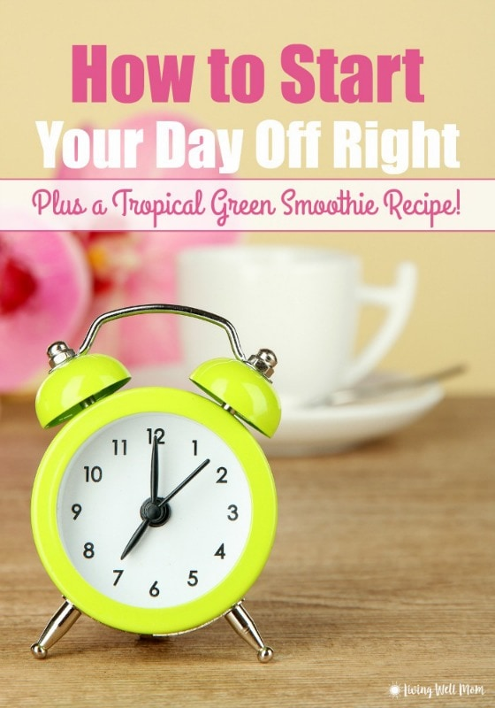 This simple tip will start your day off right and lays the groundwork for healthier, more conscious eating habits. Plus a Tropical Green Smoothie recipe so delicious, you won't even know you're enjoying something so healthy!