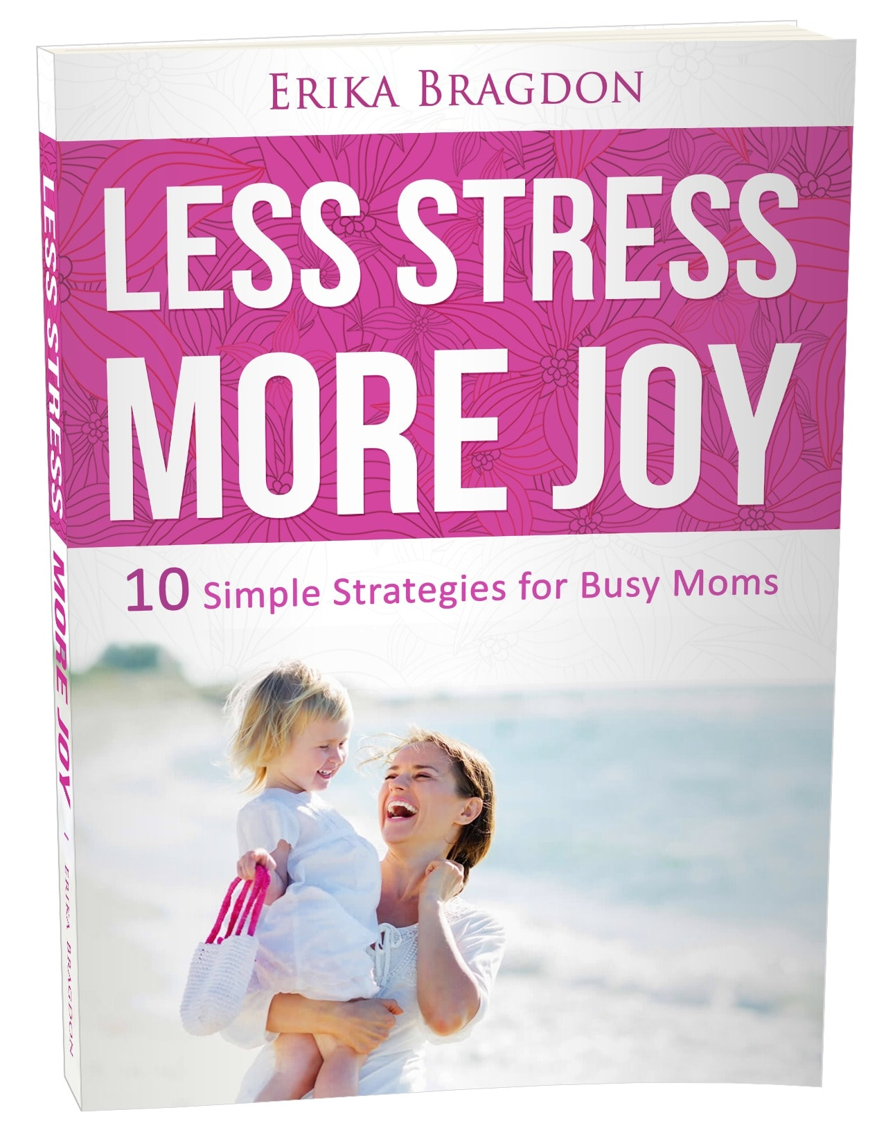 Less Stress, More Joy cover