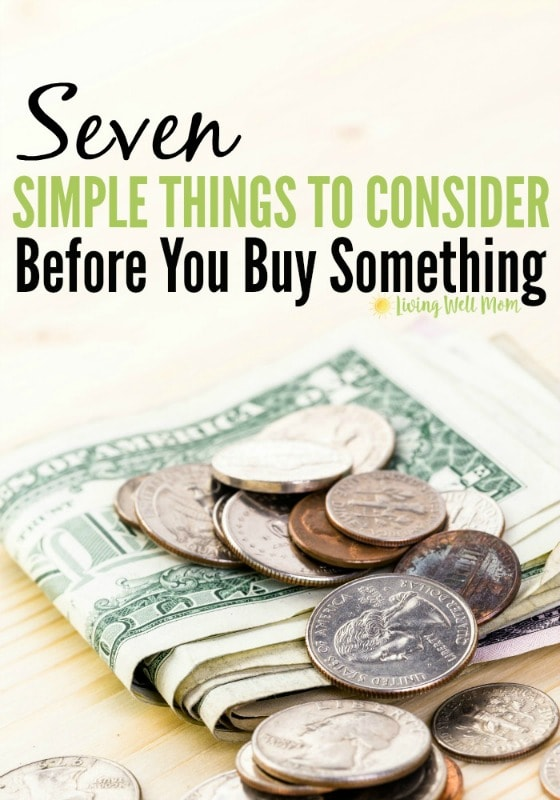 Are you having a tough time curbing spending and sticking to a budget? Here are 7 simple, yet highly effective questions to ask before you buy something that will help you spend smarter, save money, and stick to your budget!