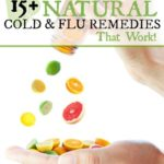 15+ Natural Cold and Flu Remedies That Really Work