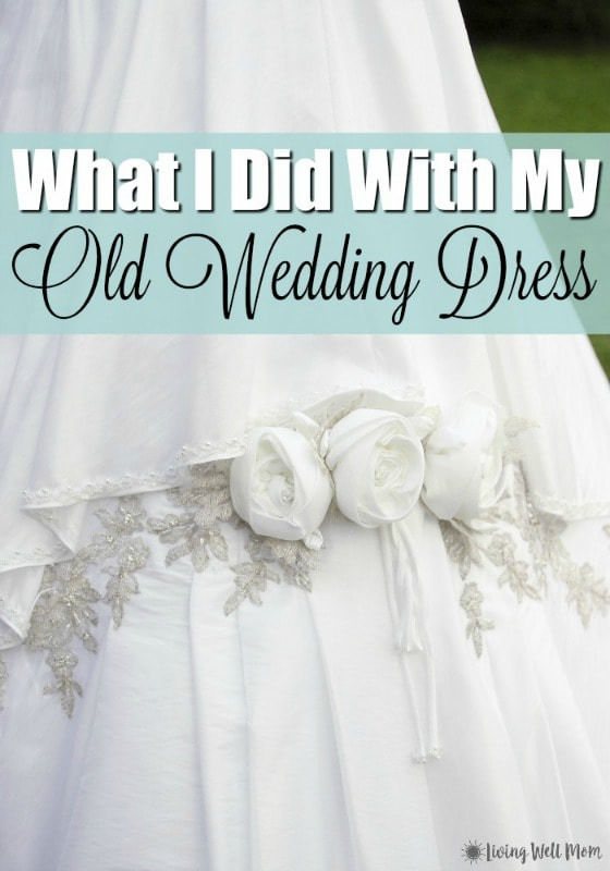 What I Did With My Old Wedding Dress 2 Inspiring Ideas