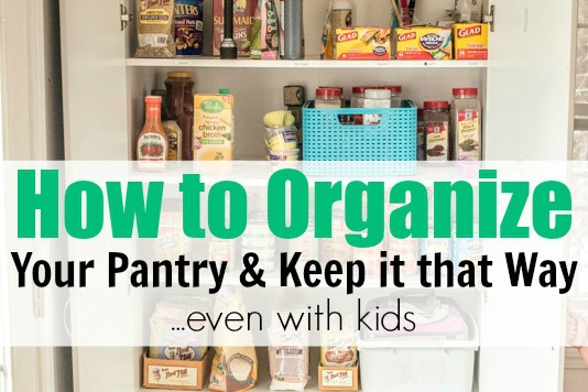 How To Organize Your Pantry Keep It That WayEven With Kids
