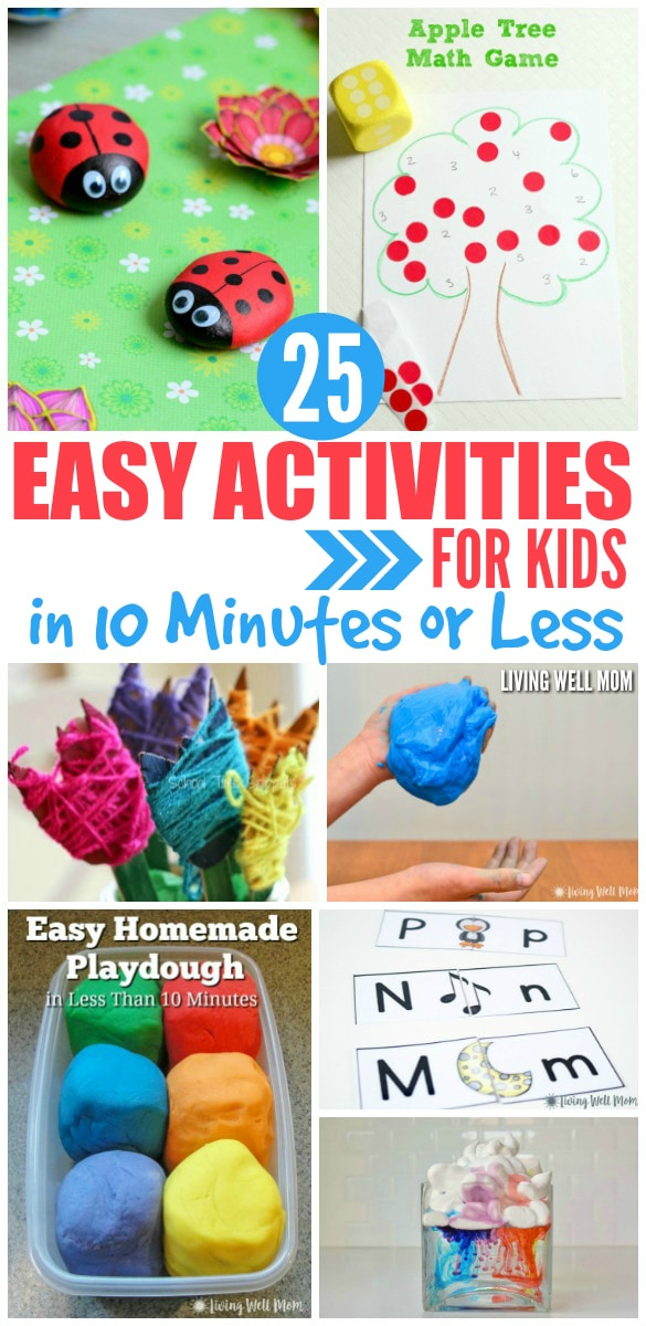 25+ Easy Activities for Kids in 10 Minutes or Less