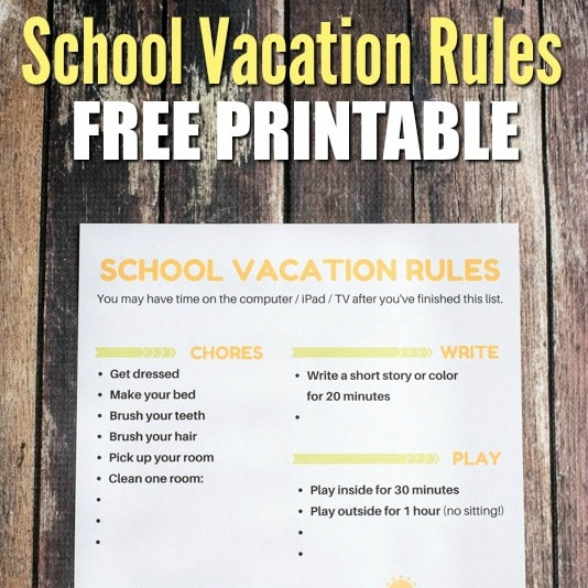School-Vacation-Rules-Printable
