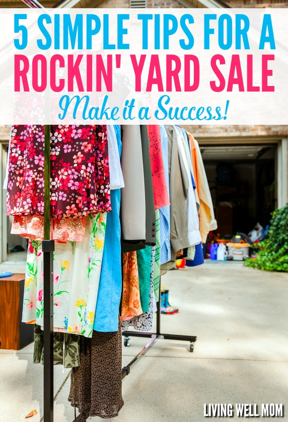 Planning a garage sale? Don't miss out on these 5 essential tips that will turn your yard sale into a rockin' success! From what to do and what NOT to do, these simple tips will help ensure your sale is worth your time and brings you extra cash!