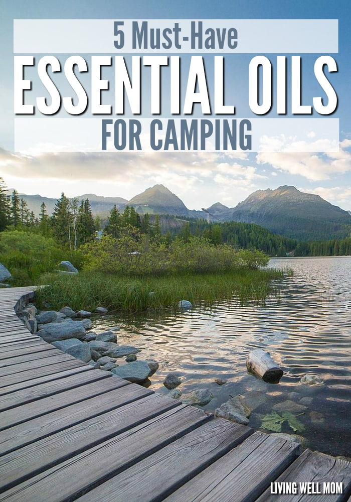 Heading to the great outdoors for a camping adventure? Here's 5 essential oils for camping you won't want to leave at home. From warding off pesky bugs to soothing tired feet, these essential oils will prove invaluable for the whole family!
