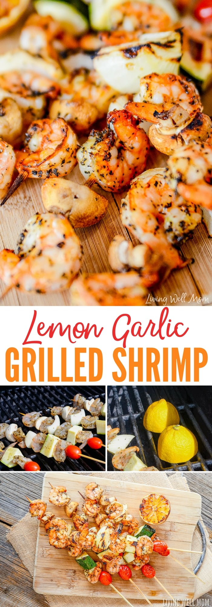 This flavor-packed Lemon Garlic Grilled Shrimp Skewers recipe is so easy to make and is a perfect dinner on a hot summer day! Plus it's good for you and is Paleo, Gluten-Free, and Dairy-free too!