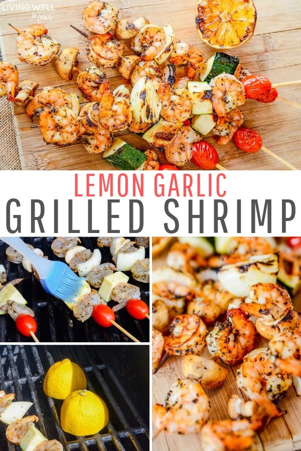 Recipe for Lemon Garlic grilled shrimp skewers with shrimp, zucchini, tomatoes, onions and mushrooms with grilled lemon on the side.