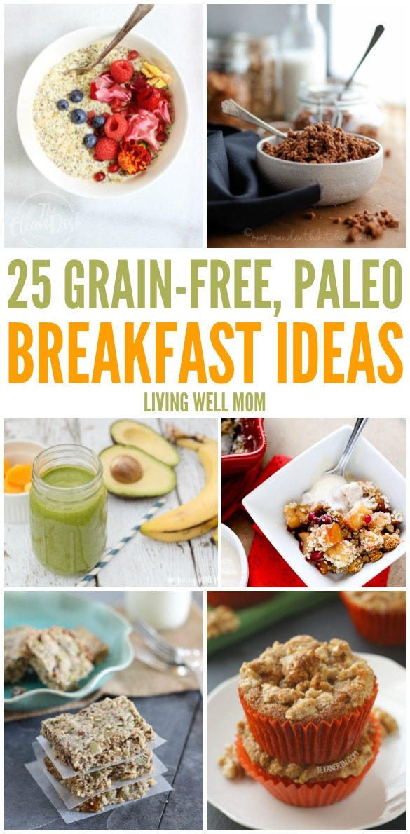 Get your day started off right with a healthy grain-free Paleo breakfast. Check out these 25 breakfast recipes to get your meal plan started.