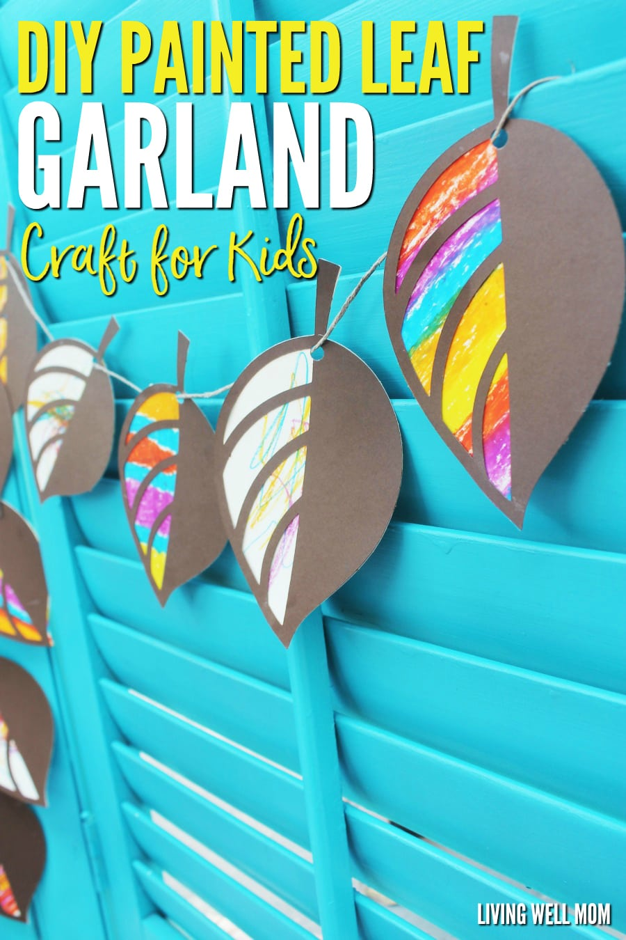 How to make a fun painted leaf garland with kids: This fun craft is a great way to welcome in the fall season. It's so easy even toddlers can participate.