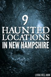 9 Haunted Locations in New Hampshire