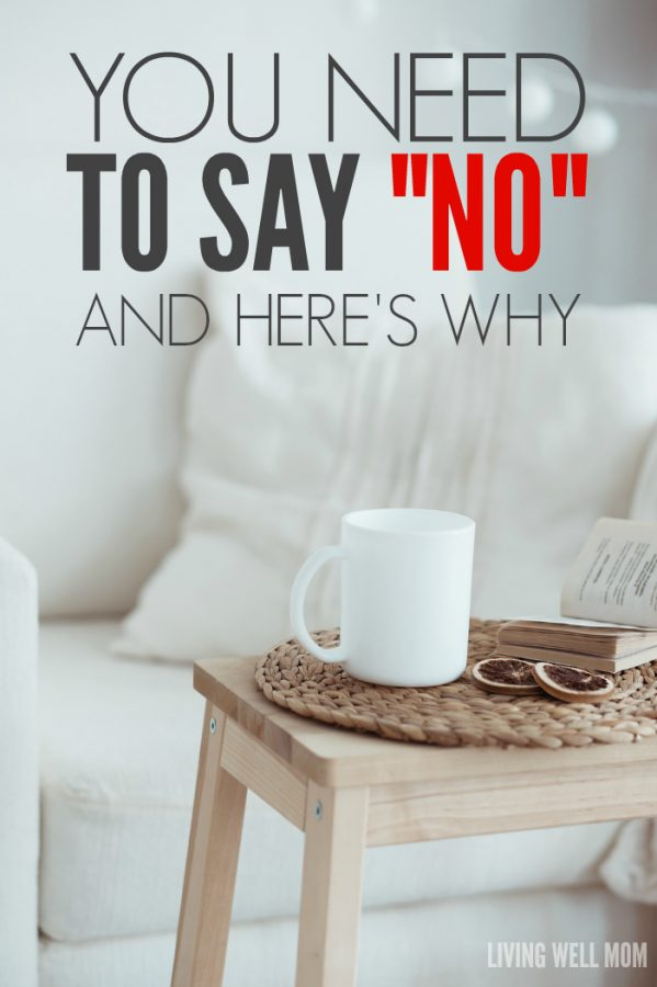 "You Need To Say ""No"" More & Here's Why: Are you tired of constantly ""doing"" yet never accomplishing what you really want? If you're worn out and need a break, here's some don't-miss advice from one mom to another."