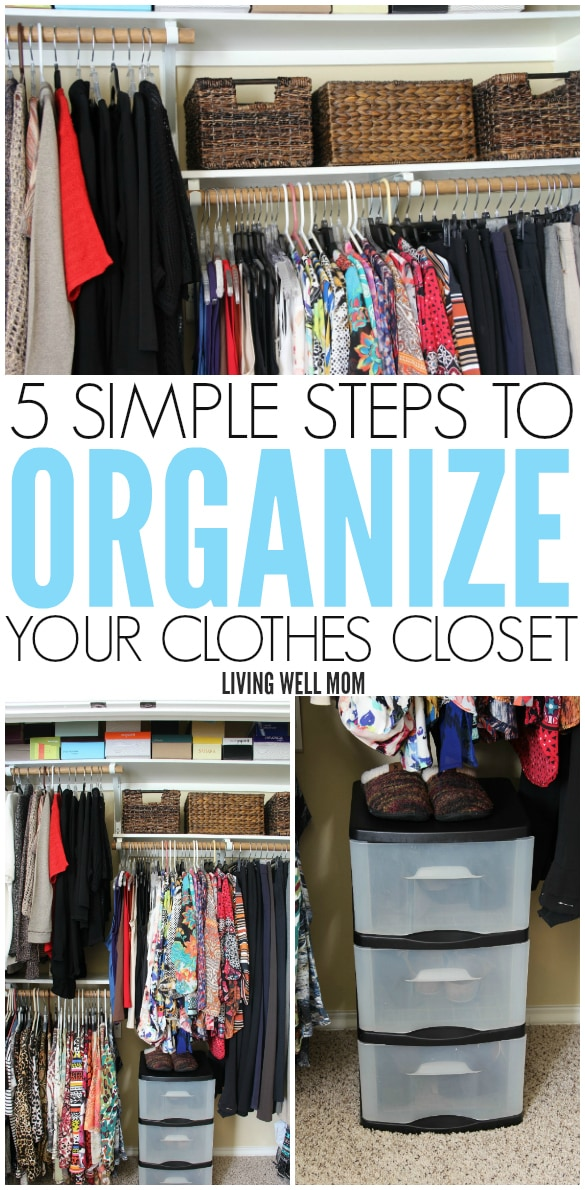 How To Organize Your Clothes Closet My Web Value