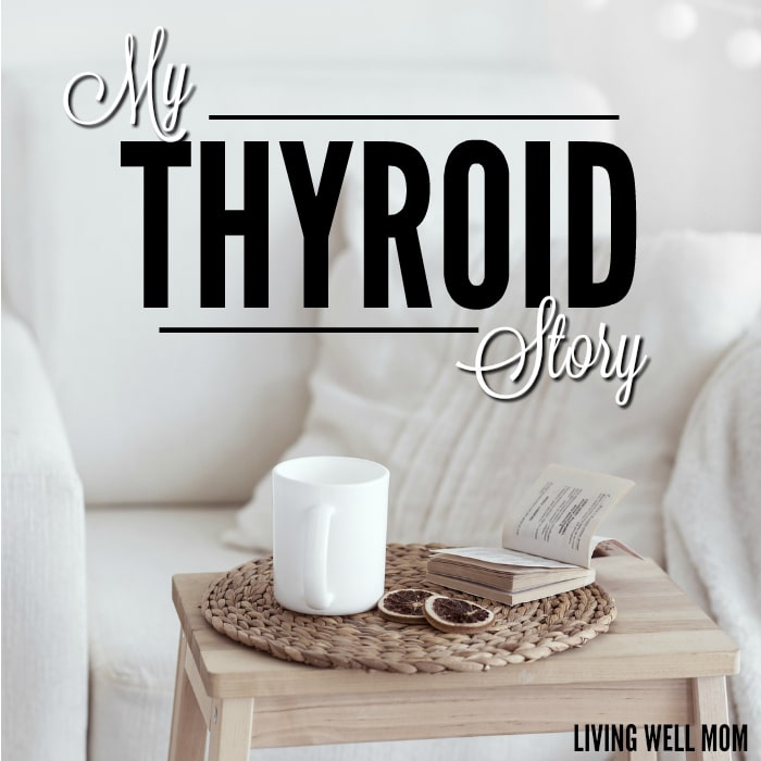 My Thyroid Story - the symptoms, diagnosis, and my journey with Hypothyroid and Hashimoto's disease, along with two key factors that have helped me heal