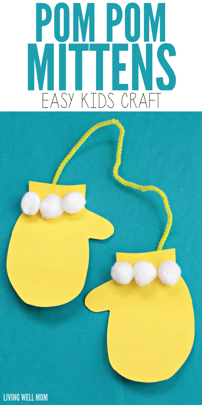 Need a simple activity for your kids? This fun Pom Pom Mittens craft is perfect for long winter days and easy enough for preschoolers!
