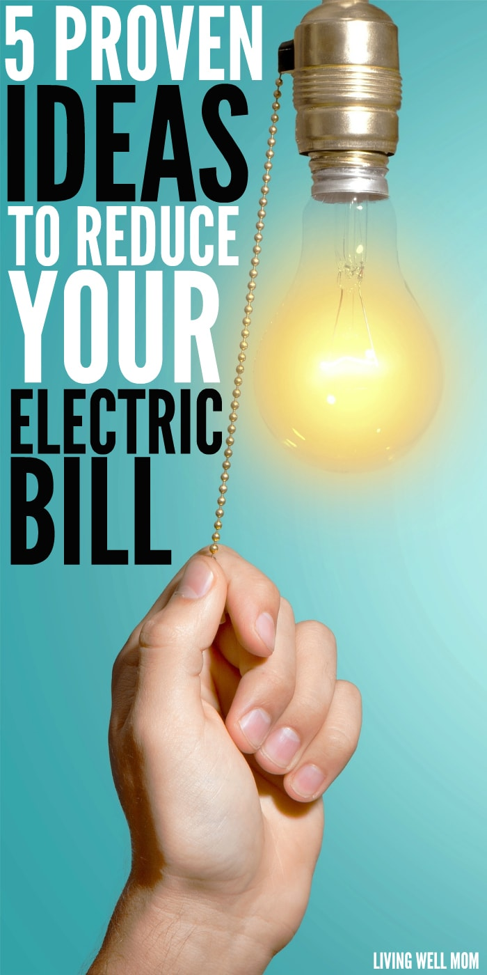 Here are 5 proven simple ideas that will help your family save money by reducing your electric bill.