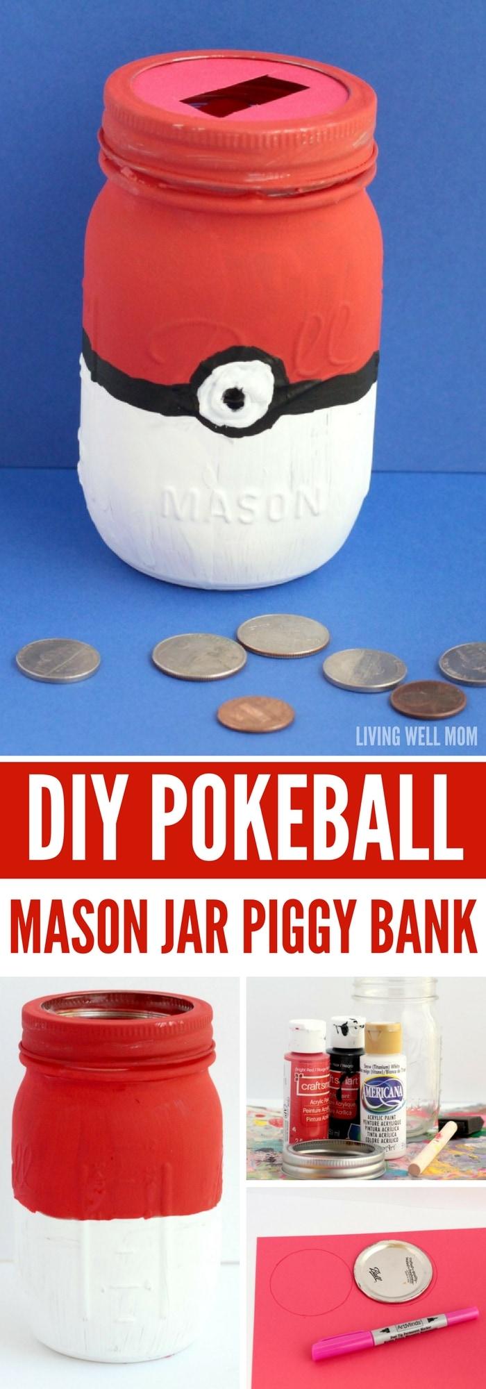 How to make a pokeball mason jar piggy bank for Michaels crafts hours today