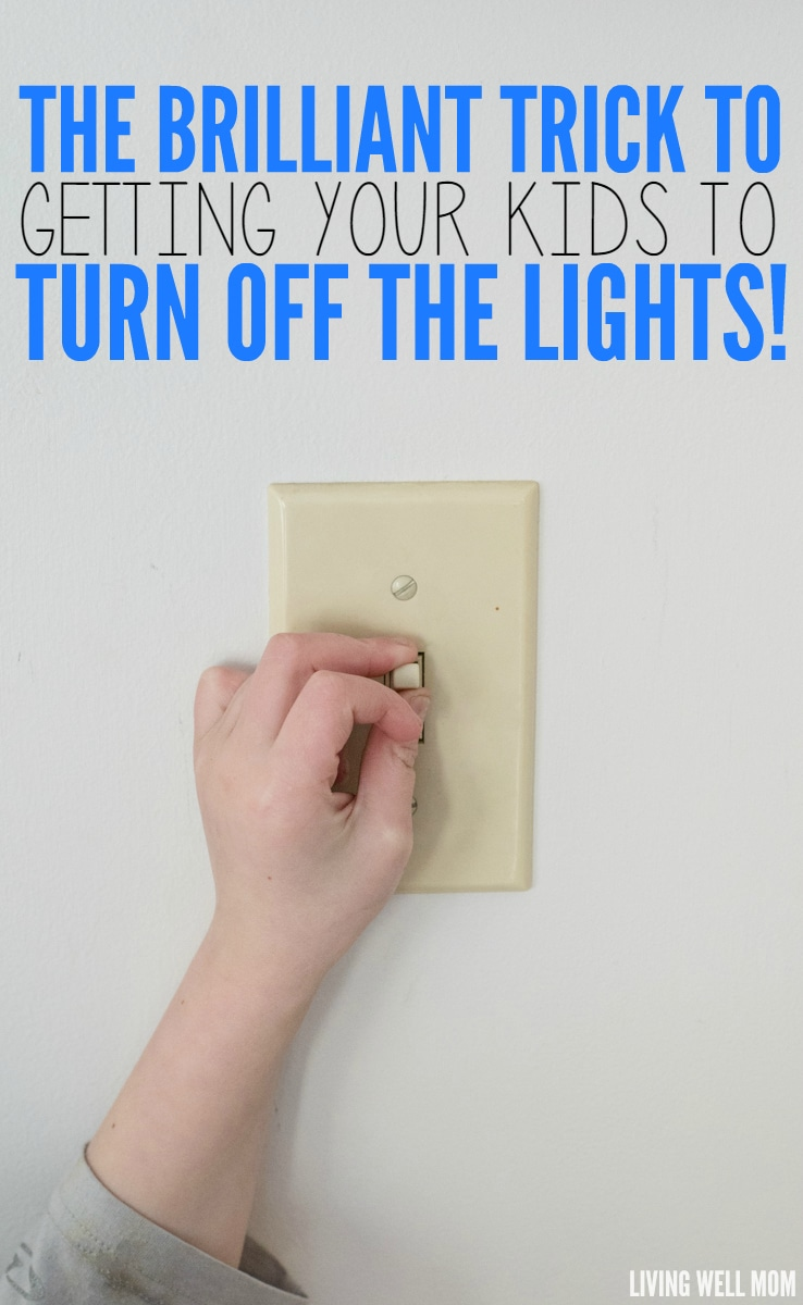 Do your kids leave the lights on constantly? Here's the very simple brilliant trick to getting your kids to turn off the lights!