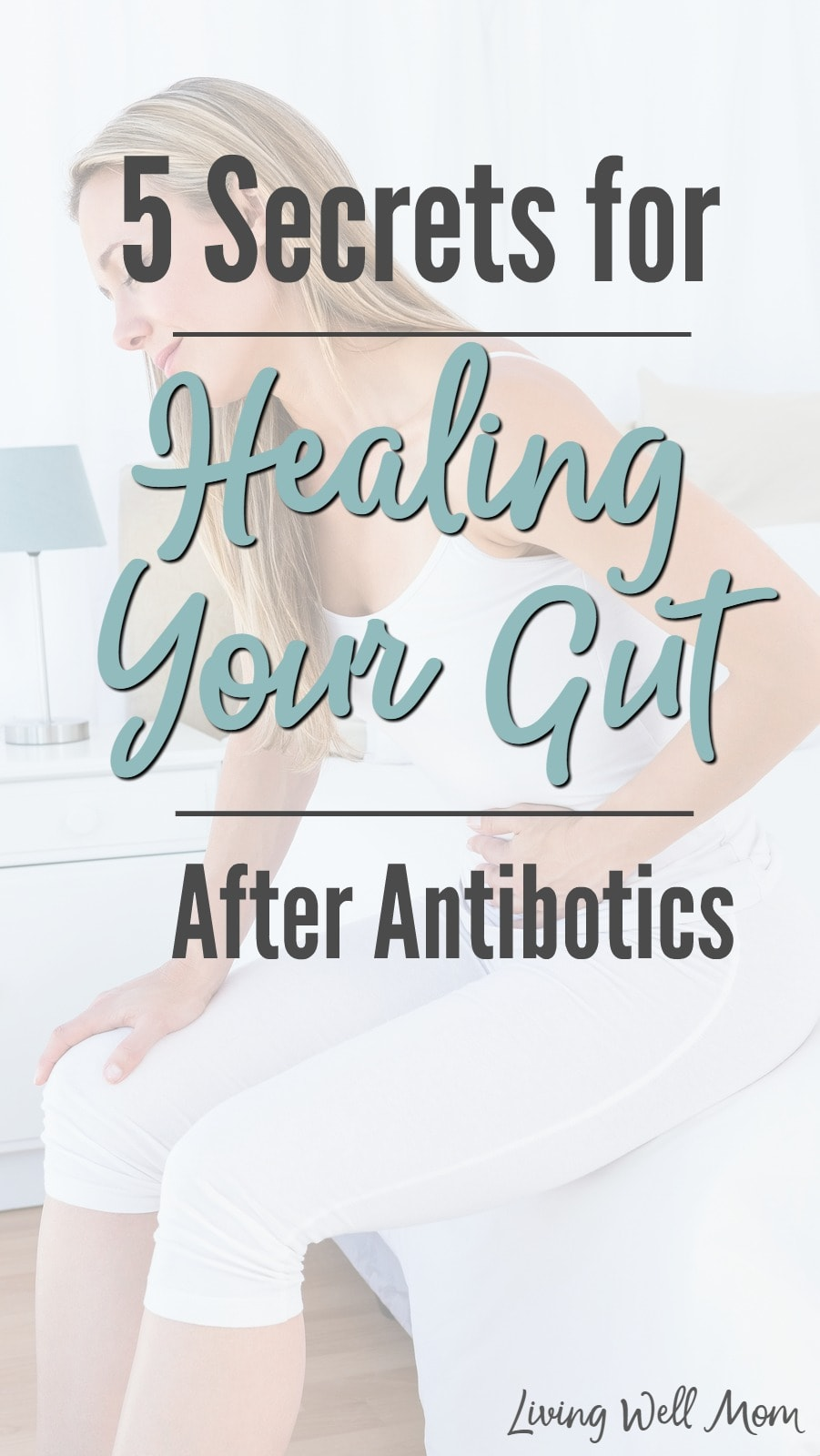 5 secrets to healing your gut after taking antibiotics, including the one thing you MUST do while taking your medication. By following these tips, you can help boost your immune system and stay healthy.