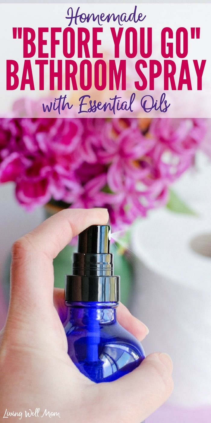 "Homemade ""Before-You-Go"" spray - this 3-ingredient spray uses essential oils to naturally deodorize your bathroom before and after you ""go""!"