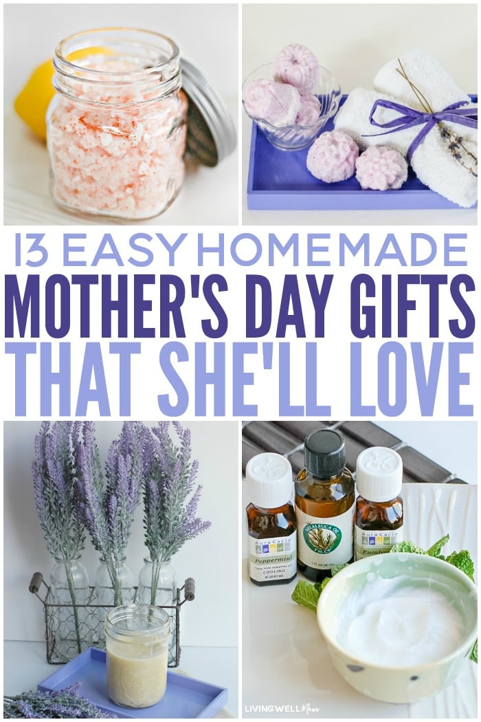 Easy homemade mother 39 s day gifts that she 39 ll love for Gifts she ll love