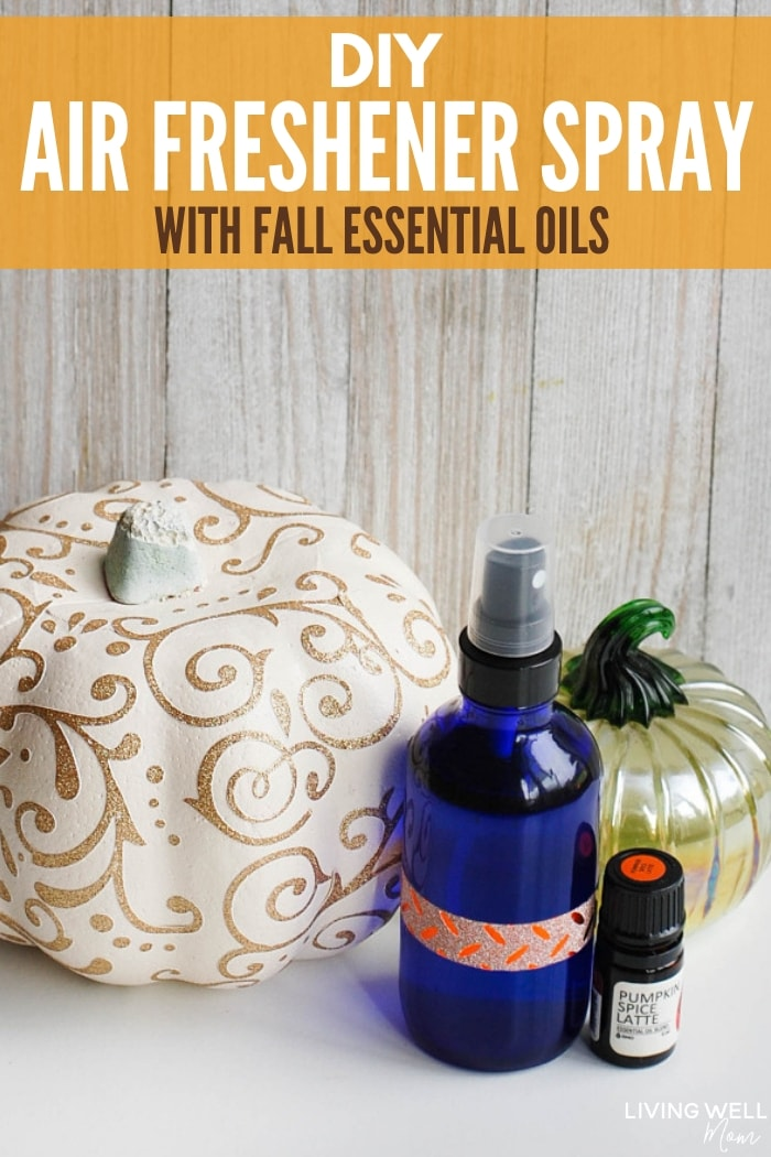 DIY Air Freshener Spray with Fall Essential Oils