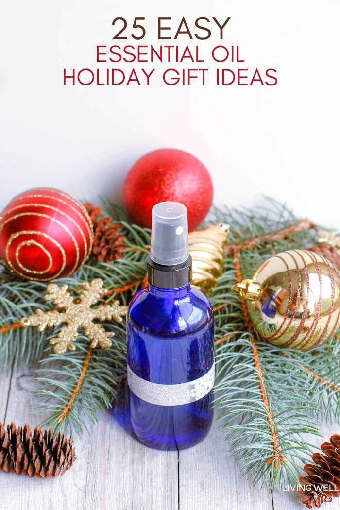 The Best 25 Homemade Christmas Essential Oil Gift Ideas