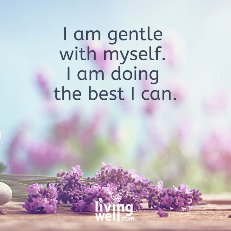 """Affirmation card that says, """"I am gentle with myself, I am doing the best I can."""""""