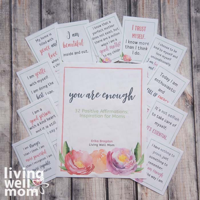 Pinterest image for You Are Enough, 13 Positive Affirmations: Inspiration for Moms by Erika Bragdon of Living Well Mom.