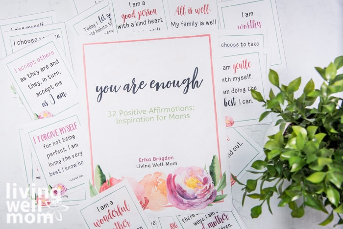 32 Positive Affirmations for Moms printable cards from Living Well Mom