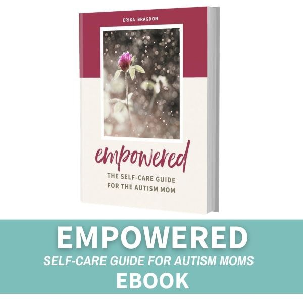 Book cover of Empowered Ebook: Self-Care Guide for the Autism Mom